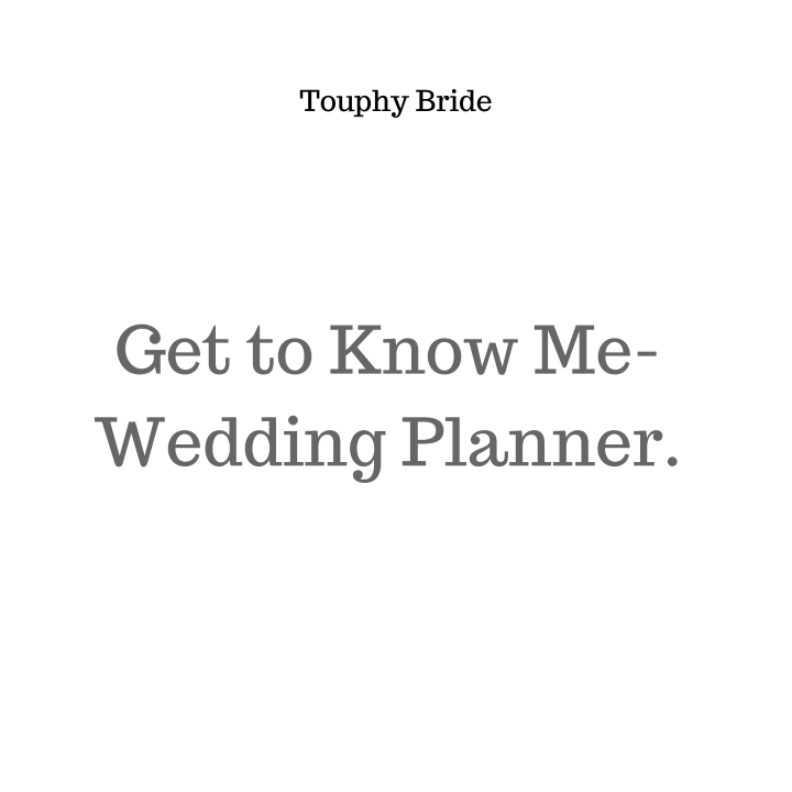 Get To Know Me – WeddingPlanner