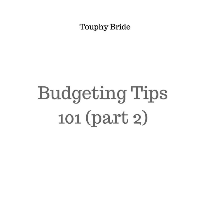 Budgeting Tips 101 (part2)