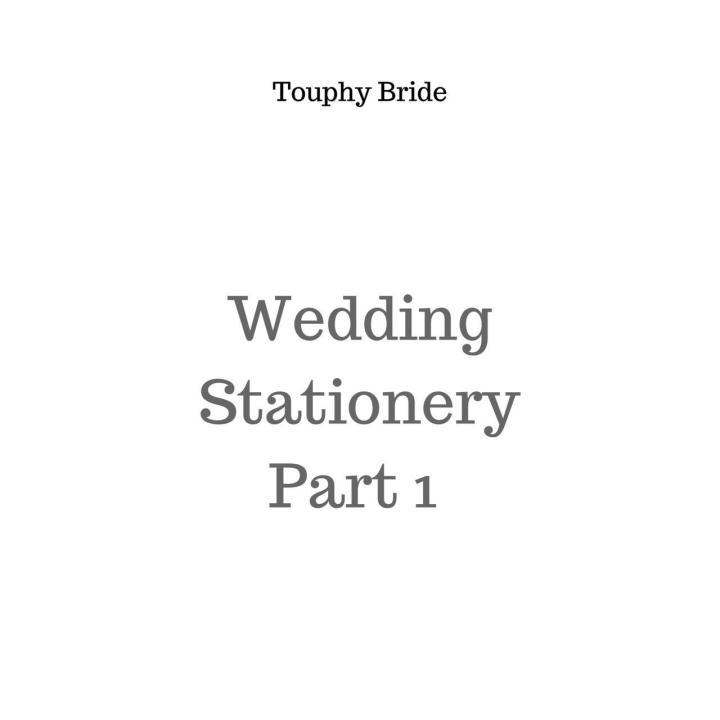 Wedding Stationery Part1