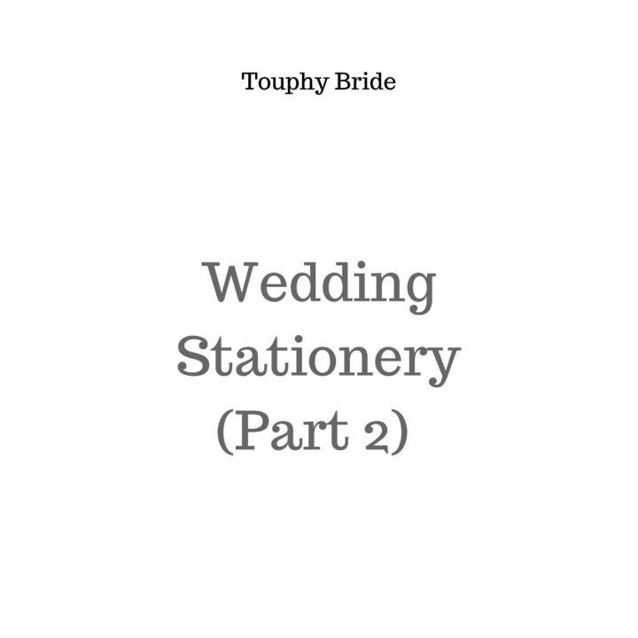 Wedding Stationary ( part2)